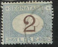 ITALIA REGNO ITALY KINGDOM 1870 - 1874 SEGNATASSE TAXES DUE TASSE CIFRA NUMERAL LIRE 2 TIMBRATO USED - Postage Due