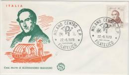ITALIA - ITALY - 1973 - Centenario Della Morte Di ALESSANDRO MANZONI - FILAGRANO - FDC - 6. 1946-.. Repubblica