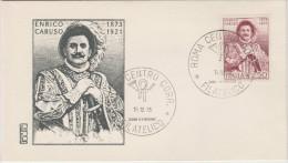 ITALIA - ITALY - 1973 - ENRICO CARUSO - 1873-1921 - FDC - 6. 1946-.. Republik