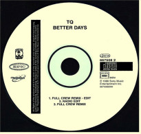 Musik CD Single  -  TQ  -  Better Days - Soul - R&B