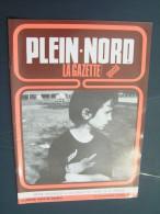 Plein Nord 167 1990 FOUQUEREUIL GONNEHEM BOMY GAUCHY A LA TOUR BOURBOURG CAMBRAI NORRENT FONTES AUCHEL - Picardie - Nord-Pas-de-Calais