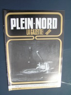 Plein Nord 168 1990 MAZINGARBE BéVILLERS ISBERGUES MOLINGHEM éTAPLES LAMBRES HAM EN ARTOIS ESTRéE BLANCHE LES AIRES LIET - Picardie - Nord-Pas-de-Calais