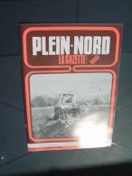 Plein Nord 186 1992 CLARY AUDINCTHUN WANDONNE ENGLOS BEAUCAMPS ENGUINEGATTE TOURNAI TOURCOING - Picardie - Nord-Pas-de-Calais