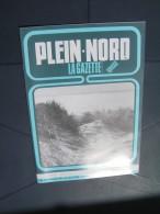 Plein Nord 187 1992 AUDINCTHUN WANDONNE BULLY LE MINES ENGUINEGATTE SAINGHIN EN WEPPES - Picardie - Nord-Pas-de-Calais