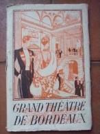 Grand-Théâtre De Bordeaux Saison 1928-1929 : Album-Programme. - Vide