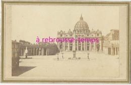 Type CDV Vers 1870- ITALIA  Saint Pierre De Rome-photo Anonyme - Luoghi