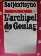 L´archipel Du Goulag. Soljénitsyne. 1974. Seuil. 446 Pages . - Politique