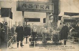 PARIS CONCOURS AGRICOLE 1908 ASTRA INSTALLATION DE LAITERIES - Non Classés