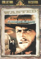 ET POUR QUELQUES DOLLARS DE PLUS - DVD - Sergio LEONE - Clint EASTWOOD - Lee VAN CLEEF - Western/ Cowboy