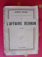 L'affaire Bernan. Joseph Kessel. 1950. Gallimard NRF. 292 Pages . - Livres, BD, Revues