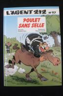 Agent 212, Tome 17 : Poulet Sans Selle EO 1995 TBE - Agent 212, L'