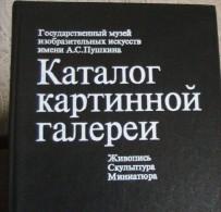 Russian Catalog 1986 Of The Pushkin State Museum Of Fine Arts,Russian Language - Slav Languages