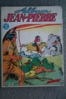 ALBUM JEAN PIERRE N° 2- 1ER TRIMESTRE 1955- L´ HEBDOMADAIRE  DE LA FAMILLE - Livres, BD, Revues