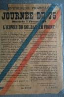 GUERRE 1914-1918- RARE AFFICHE JOURNEE DU 75- CANON- DIMANCHE 7 FEVRIER 1915- L' OEUVRE DU SOLDAT AU FRONT-MALVY - Affiches