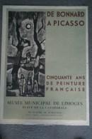 87 - LIMOGES - BELLE AFFICHE DE BONNARD A PICASSO- 50 ANS DE PEINTURE FRANCAISE- MUSEES MUNICIPAL-1954