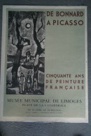 87 - LIMOGES - BELLE AFFICHE DE BONNARD A PICASSO- 50 ANS DE PEINTURE FRANCAISE- MUSEES MUNICIPAL-1954 - Affiches