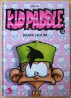 Kid Paddle Tome 12 - Panik Room Midam EO état Neuf - Kid Paddle