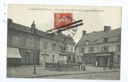 CPA - Liancourt - Un Coin De La Place De La Rochefoucault - Liancourt