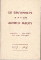 Le Centenaire De La Maison Arthur Maury - Philatélie Et Histoire Postale