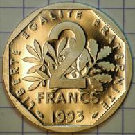 2 FRANCS SEMEUSE 1993 BE BELLE EPREUVE TRANCHE LISSE