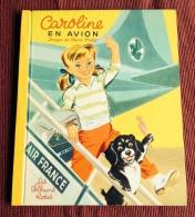 CAROLINE EN AVION AIR FRANCE IMAGES DE PROBST LES ALBUMS ROSES HACHETTE 1964