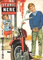 STORIE NERE N°97 IL MOTORINO - Libri, Riviste, Fumetti