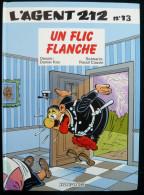 Agent 212, Tome 13 : Un Flic Flanche  Eo 1991 - Agent 212, L'