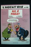 Agent 212, Tome 12 : Ris, ô Poulet  Eo 1990 - Agent 212, L'