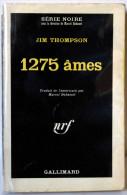 THOMPSON (Jim) – 1275 âmes - Série Noire N°1000 (1966, EO)  LE N°1000 De La Série Noire ! - Série Noire