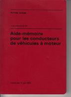 Armée Suisse - Aide.mémoire Pour Les Conducteurs De Véhicules à Moteur - Auto
