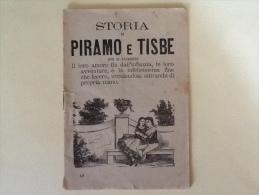 STORIA DI PIRAMO E TISBE DEL 1934 SW - Bücher, Zeitschriften, Comics