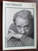 UGO TOGNAZZI ( Photo Koball Collection / Edito Service S.A./ Format 13 X 18 Cm. Zie Foto´s Voor Details ) ! - Andere Sammlungen