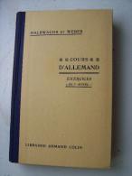 COURS D ALLEMAND EXERCICES DE 3e ANNEE HALBWACHS ET WEBER 1941 LIBRAIRIE ARMAND COLIN Allemand Gothique GOTISH - Livres Scolaires