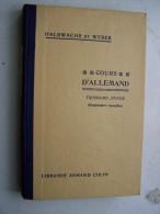 COURS D ALLEMAND TROISIEME ANNEE Grammaire Complète HALBWACHS ET WEBER 1939 LIBRAIRIE ARMAND COLIN Allemand Gothique - Livres Scolaires