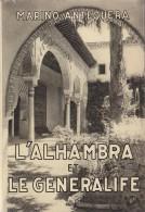 Livres - Espagne -  GuideTourisme - L'Alhambra Et Le Generalife  Par Marino Antequera / 2 + 2 Billets Entrée - Ohne Zuordnung