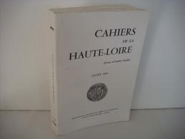 CAHIER De La HAUTE-LOIRE Année 1996 - Revue D´études Locales - [ Region ] - VL276 - Pays De Loire