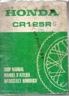 REVUE TECHNIQUE MOTO - HONDA CR 125 R- MANUEL D´ ATELIER   1985 - Motor Bikes