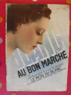 Catalogue Au Bon Marché (maison Boucicaut). Blanc 1932. 48 Pages - Fashion