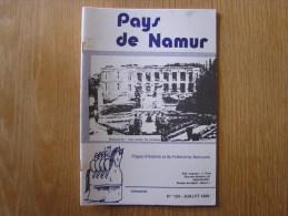 PAYS DE NAMUR Revue N° 124 Régionalisme Château Beauraing Yvoir St Arnould Révolution Brabançonne  Officier Autrichien - Culture