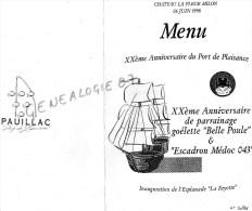 33 - PAUILLAC - MENU CHATEAU LA FLEUR MILON- XXE ANNIVERSAIRE DU PORT DE PLAISANCE- GOELETTE BELLE POULE-ESCADRON MEDOC - Menus