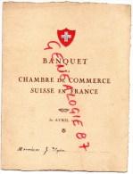SUISSE - MENU BANQUET DE LA CHAMBRE DE COMMERCE SUISSE EN FRANCE- 30 AVRIL 1921- M. G. AYDER - Menus