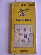 GUIDE-TOURISTIQUE-1957-MI CHELIN-JAUNE-ESPAGNE- EDITION-PEU SERVI--BE-RARE - Michelin (guides)