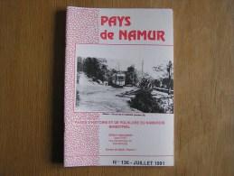 PAYS DE NAMUR Revue N° 136 Régionalisme Vieux Trams Benzo Crotin Poste Et Chevaux 14 18 Guerre Hitler Marlagne - Culture