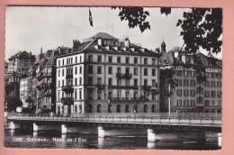 OUDE POSTKAART   ZWITSERLAND SCHWEIZ  SUISSE SVIZZERA  GENEVE HOTEL DE L'ECU  1950'S - GE Ginevra