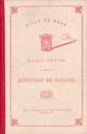 MONS 1909 Livret De Mariage Entre Charles LAURENT & Jeanne Maria BOURLARD - Vieux Papiers