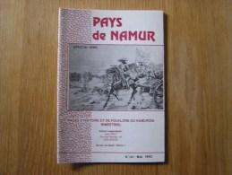 PAYS DE NAMUR Revue N° 141 Régionalisme Louis 14 Ferme Blanche Vauban Et L´ Arsenal Siège Bateaux Français Et Anglais - Belgique