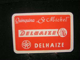 """Playing Cards / Carte A Jouer / 1 Dos De Cartes, Inscription  Publicitaire   / Quinquina """" St Michel """"  Magasin Delaize - Spielkarten"""