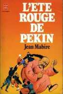 L'été Rouge De Pékin Dédicacé Par L'auteur Jean Mabire (ISBN 2253024147) - Livres, BD, Revues