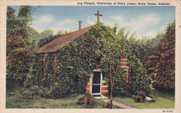 Indiana Notre Dame Log Chapel University Of Notre Dame1943