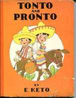 """""""TONTO AND PRONTO"""" BY E.KETO-EDIT.GROSSET & DUNLAP-AÑO 1938-PAG.APROX. 20-HARD COVER-USED-GECKO. - Enfants"""